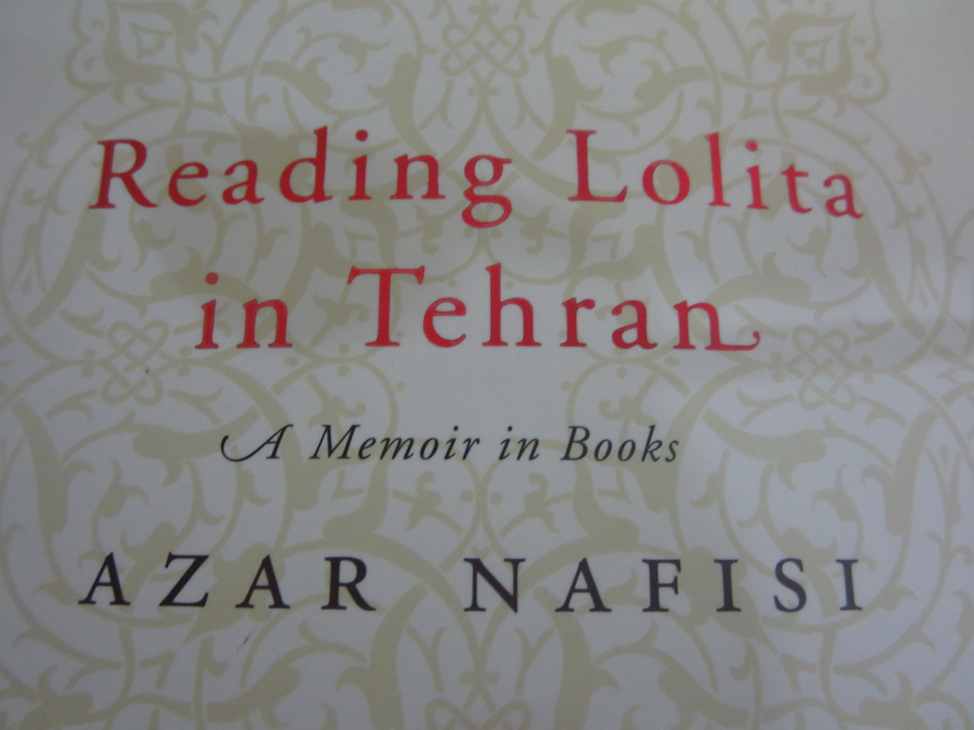 reading lolita in tehran It is of lolita that i want to write, but right now there is no way i can write about that novel without also writing about tehran this, then, is the story of lolita in tehran, how lolita gave a different color to tehran and how tehran helped redefine nabokov's novel, turning it into this lolita, our lolita.