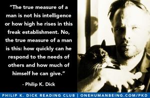 philip-k-dick-quote-true-measure