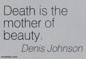Quotation-Denis-Johnson-death-beauty-mother-Meetville-Quotes-268472