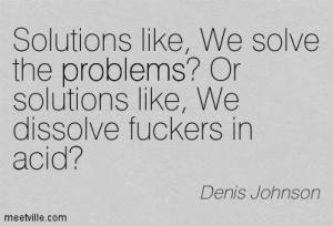 Quotation-Denis-Johnson-problems-Meetville-Quotes-6164
