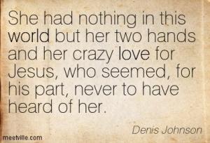 Quotation-Denis-Johnson-world-love-Meetville-Quotes-58242
