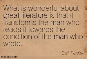 Quotation-E-M-Forster-great-literature-reading-man-Meetville-Quotes-66735