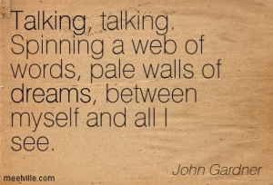 Quotation-John-Gardner-talking-dreams-Meetville-Quotes-166375