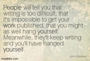 Quotation-John-Gardner-yourself-work-people-Meetville-Quotes-91899