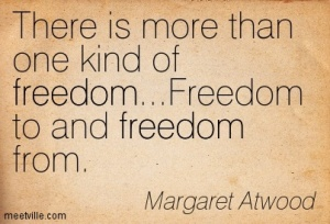 Quotation-Margaret-Atwood-freedom-Meetville-Quotes-15410