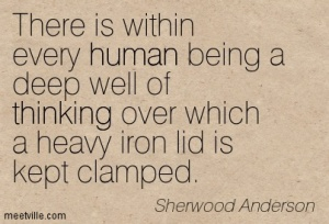 Quotation-Sherwood-Anderson-thinking-human-Meetville-Quotes-128545