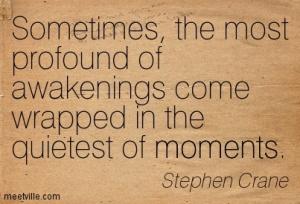 Quotation-Stephen-Crane-moments-Meetville-Quotes-189083