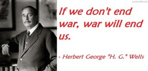 end-war-will-herbert-george-wells-picture-quote-44051