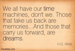 Quotation-H-G-Wells-dreams-time-Meetville-Quotes-173740