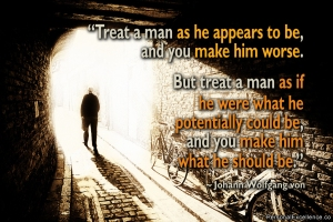 inspirational-quote-treat-a-man-johann-wolfgang-von-goethe