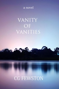 Vanity of Vanities by CG Fewston