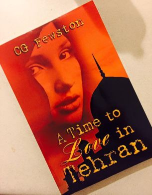 a-time-to-love-in-tehran-by-cg-fewston-1